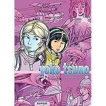 Yoko Tsuno 09 Intégrale : Secrets et maléfices