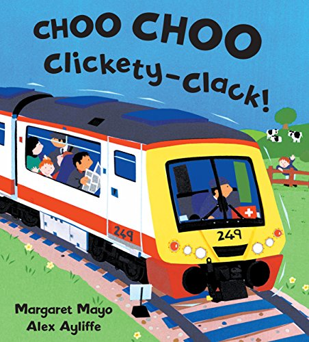 Clickety Clack Train - Choo Choo Clickety-Clack!