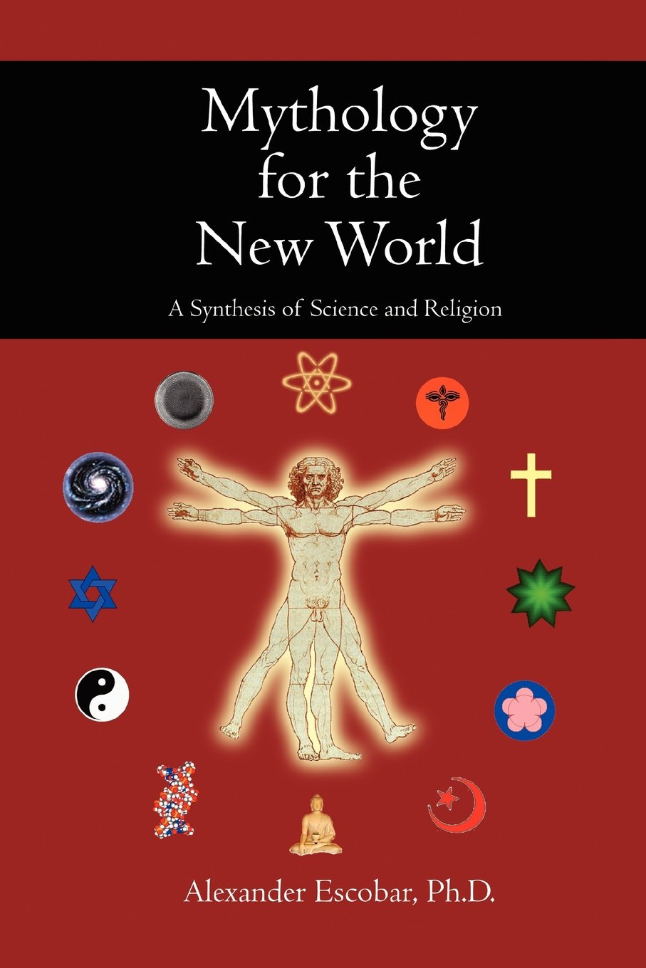 Mythology For The New World A Synthesis Of Science And Religion