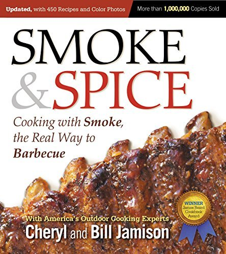 Smoke & Spice: Cooking with Smoke, the Real Way to Barbecue [Paperback] Text fb2 book