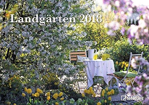 Landgärten 2018 - Wandkalender, Bildkalender, Naturkalender, Gartenkalender, Spiralbindung  -  42 x 29,7 cm