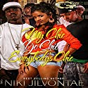 My Chic, Yo Chic...Everybody Chic Audiobook by Niki Jilvontae Narrated by Cee Scott