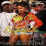My Chic, Yo Chic...Everybody Chic | Niki Jilvontae