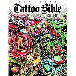Tattoo Bible - Book One (Tattoo-U)
