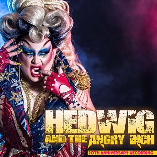 Hedwig and the Angry Inch (20th Anniversary Recording)