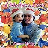 A Mother's Love, Kenroz Bridge, 1452023824