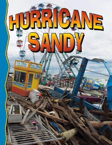 Superstorm Sandy (Disaster Alert! (Paperback))