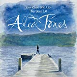 You Raise Me Up: The Best of Aled Jones