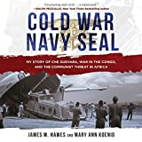 #4: Cold War Navy SEAL: My Story of Che Guevara, War in the Congo, and the Communist Threat in Africa