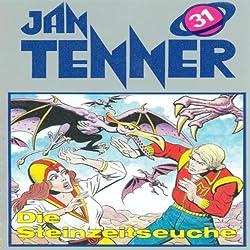 Die Steinzeitseuche (Jan Tenner Classics 31)