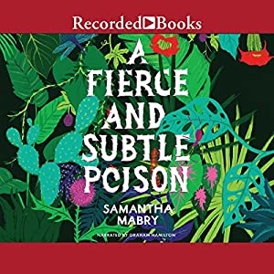 A Fierce and Subtle Poison Audiobook
