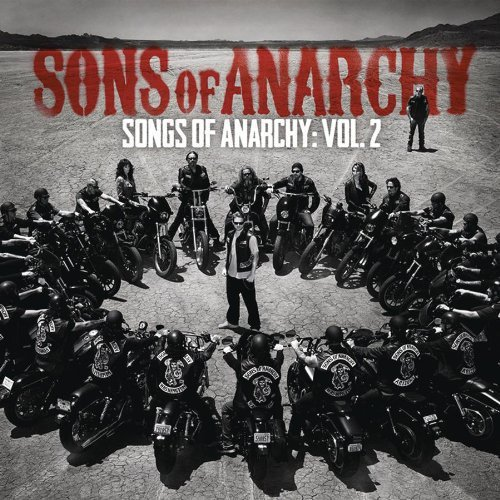 Songs Of Anarchy  Volume 2  Music From Sons Of Anarchy