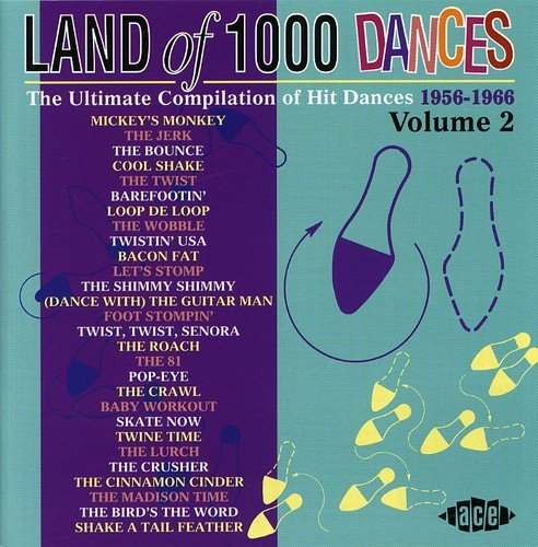 Land Of 1000 Dances, Volume 2: 1956-1966 by Unknown