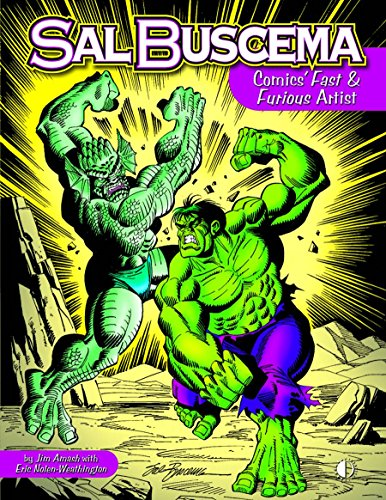 Sal Buscema: Comics Fast & Furious Artist