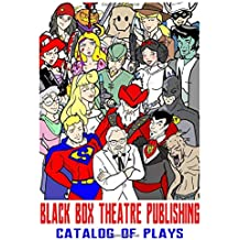 Black Box Theatre Publishing Catalog of Plays