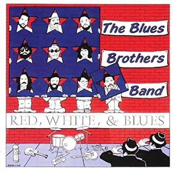 The Blues Brothers Band Red White Blues Amazoncom Music