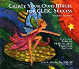Create Your Own Magic for CLNC Success, Vickie L. Milazzo, 193321662X