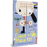 Charlie Malarkey e a Maquina de Umbigos