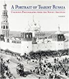 img - for A Portrait of Czarist Russia book / textbook / text book