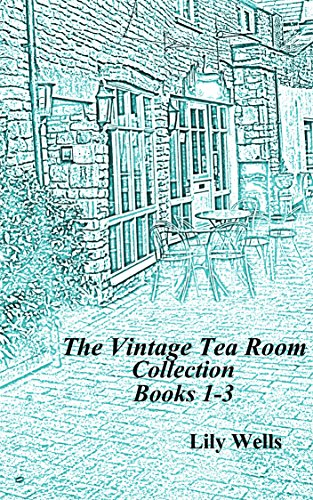 The Vintage Tea Room Collection: Books 1-3