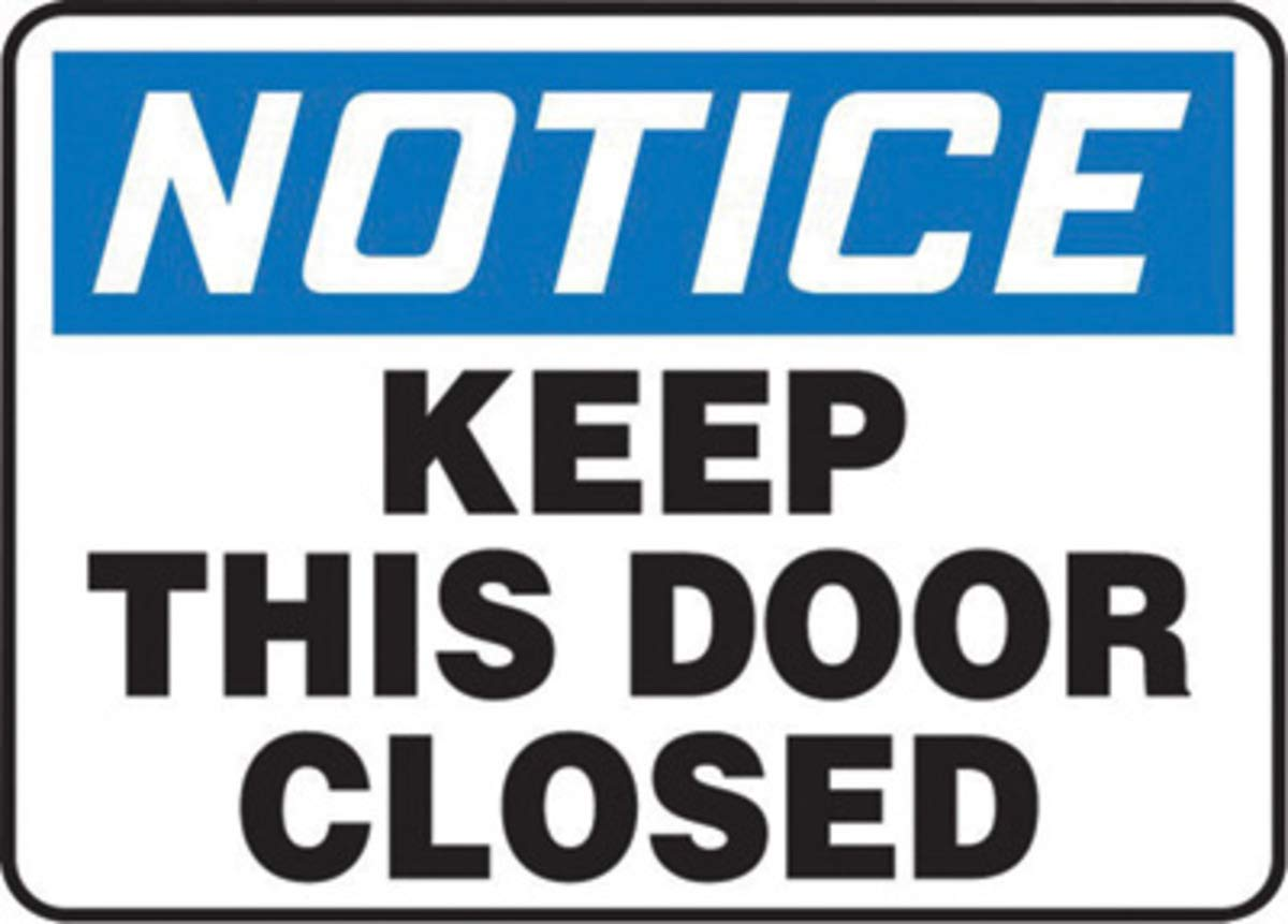 Accuform Signs 10'' X 14'' Black, Blue And White 0.040'' Aluminum Admittance And Exit Sign''NOTICE KEEP THIS DOOR CLOSED'' With Round Corner