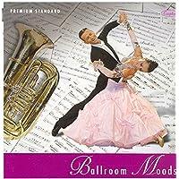 Ballroom Moods ; Original Music for Ballroom Dancing