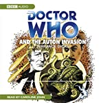 Doctor Who and the Auton Invasion | Terrance Dicks,Robert Holmes