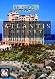 Modern Times Wonders - Atlantis Resort