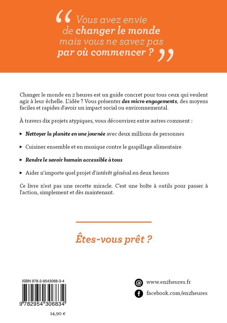 Connu Amazon.fr - Changer le monde en 2 heures : Tome 1 - Pierre  UR37