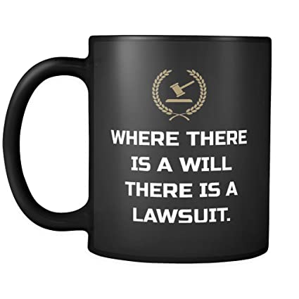 Amazon com: Lawyer Coffee Cup Mug: Where There Is A Will