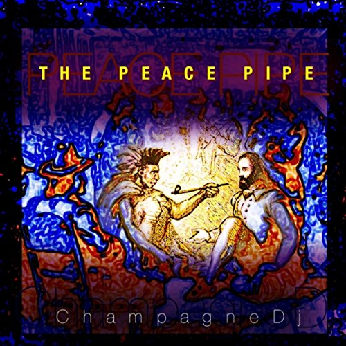 The Peace Pipe - Pipe Champagne