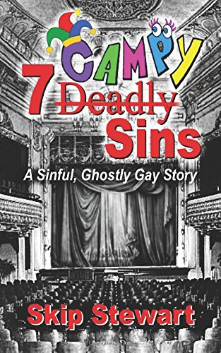 7 CAMPY Sins: A Sinful, Ghostly Gay Story PDF