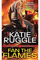 Fan the Flames (Search and Rescue Book 2) Kindle Edition