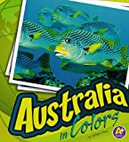 Australia in Colors, Nathan Olson, 1429616970