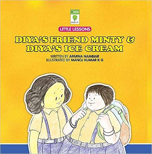 Amazon ebooks gratuits télécharger kindleDiya's Friend Minty & Diya's Ice Cream (Little Lessons) PDB B019NAV8NA