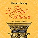 The Dreadful Debutante: The Royal Ambition Series, Vol. 1 Audiobook by M. C. Beaton Narrated by Lindy Nettleton