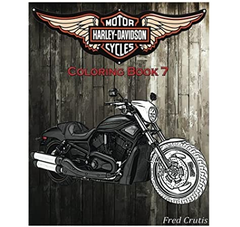 - Amazon.com: Motor : Harley-Davidson Coloring Book 7: Coloring Book  (9781541083462): Crutis, Fred: Books