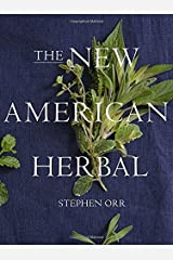 The New American Herbal by Stephen Orr (2014-09-30)