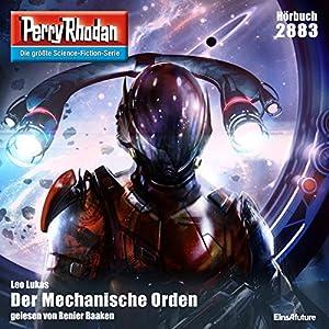 Der Mechanische Orden (Perry Rhodan 2883) Hörbuch