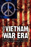 The Vietnam War Era, Bruce O. Solheim, 0803217757