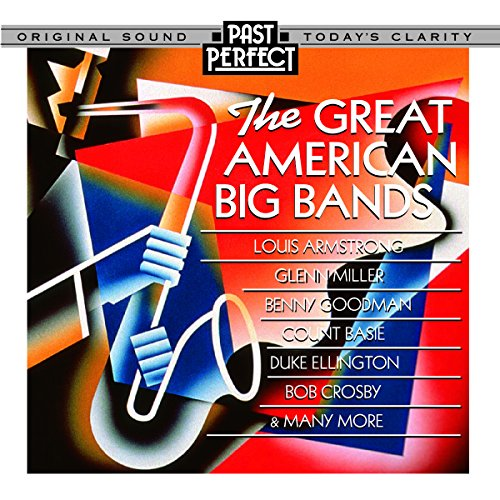 Great American Big Bands of the 30s & 40s