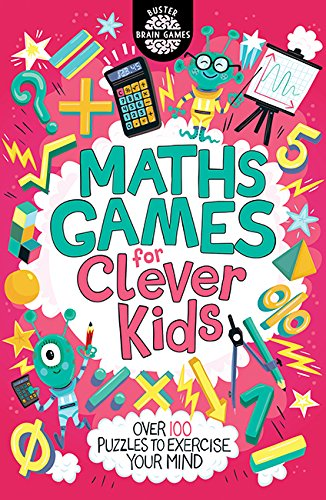 Maths Games for Clever Kids (Buster Brain Games) Paperback – 8 Mar. 2018
