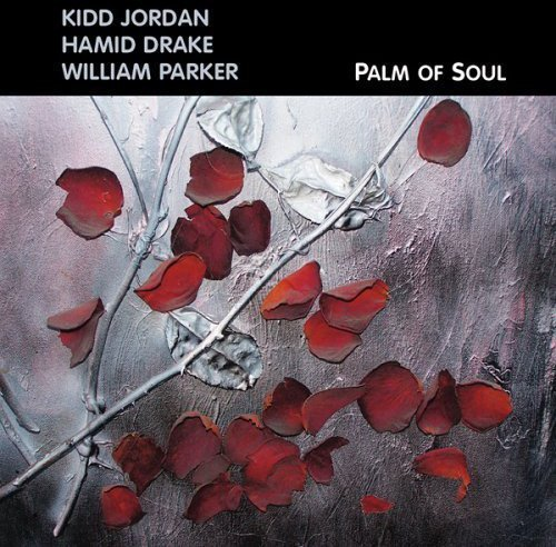 CD : Kidd Jordan - Palm Of Soul (CD)