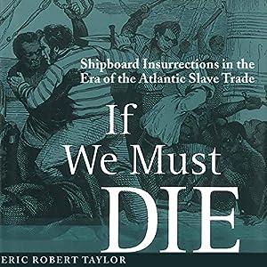 If We Must Die Audiobook