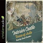 Interior Castle  | Teresa of Avila