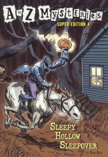 Sleepy Hollow Sleepover (Turtleback School & Library Binding Edition) (A to Z Mysteries Super -