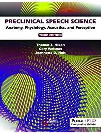 Preclinical Speech Science Anatomy Physiology