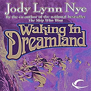 Waking in Dreamland Audiobook
