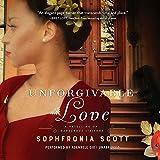 Unforgivable Love: A Retelling of Dangerous Liaisons: Library Edition