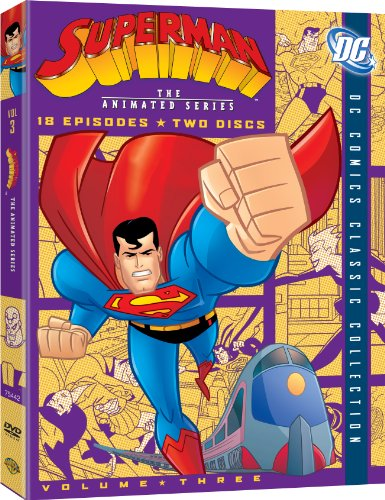 Superman: The Animated Series, Volume 3 (DC Comics Classic Collection) by WHV